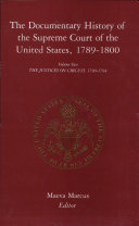 The Documentary History of the Supreme Court of the United States, 1789-1800: The justices on circuit, 1790-1794