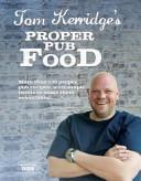 Tom Kerridges Proper Pub Food