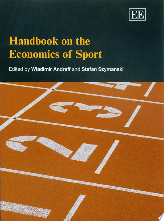 Handbook on the Economics of Sport