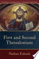 First And Second Thessalonians Catholic Commentary On Sacred Scripture