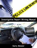 Investigative Report Writing Manual