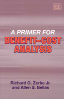 Cover of A Primer for Benefit-Cost Analysis