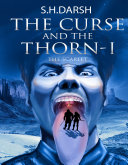 The Curse and the Thorn