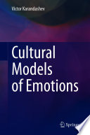 Cultural Models of Emotions