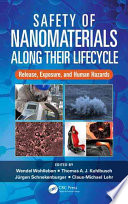 Safety of Nanomaterials along Their Lifecycle