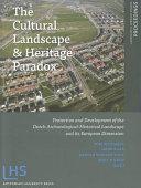 The Cultural Landscape & Heritage Paradox
