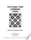 Let s Quilt Our Louisiana Town