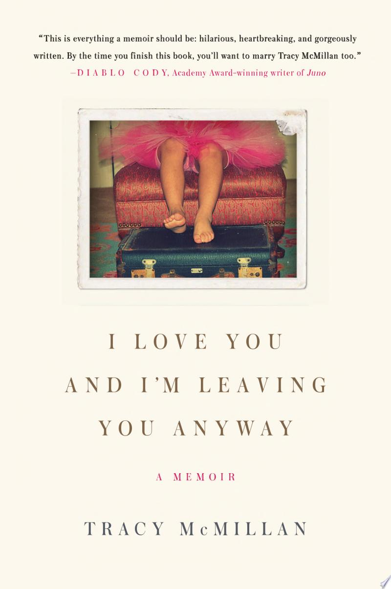 I Love You and I'm Leaving You Anyway