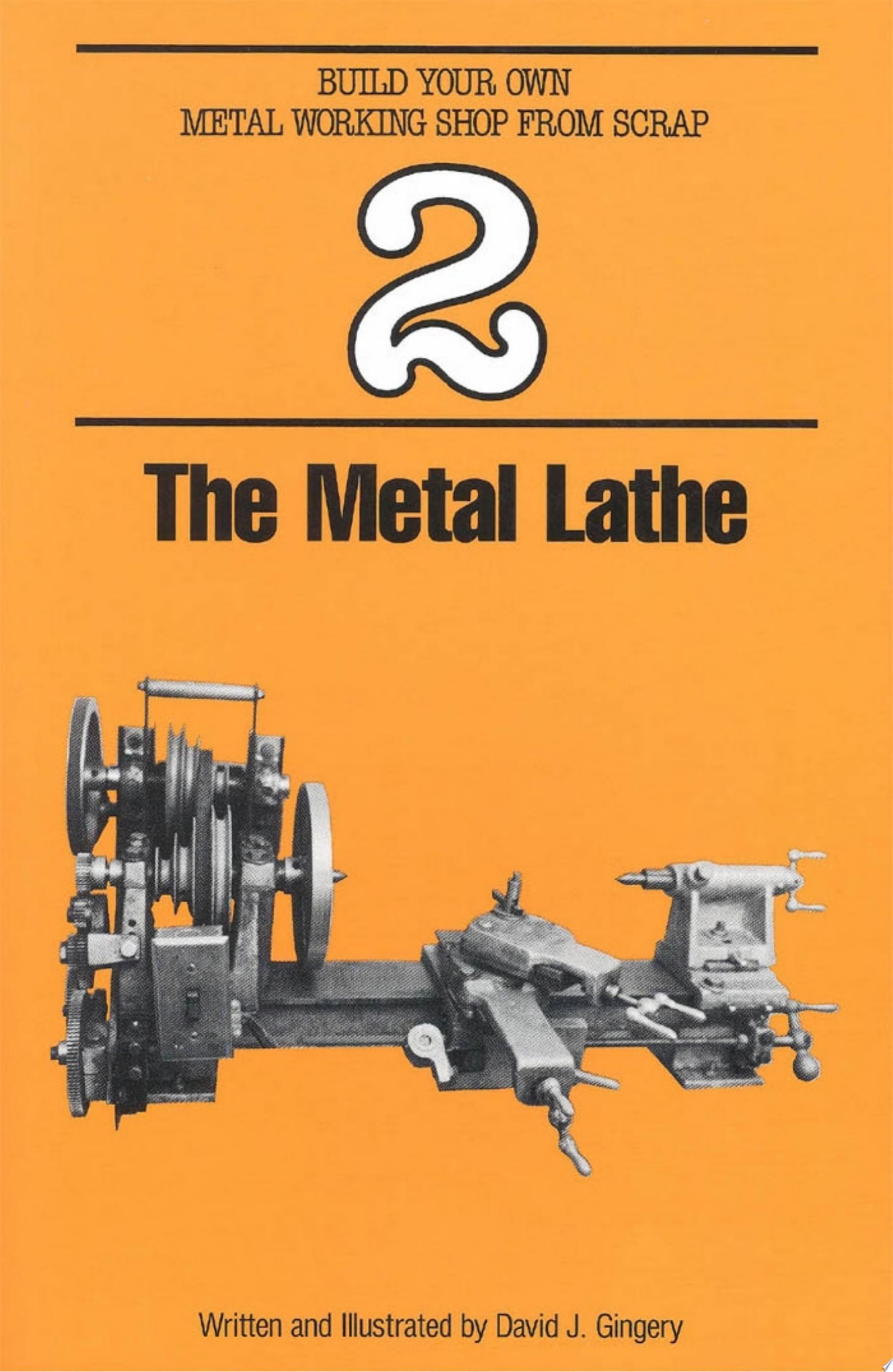 The Metal Lathe