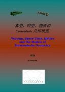 Pdf [English-Chinese bilingual] Vacuum, Space-Time, Matter and the Models of Smarandache Geometry ( 真空、时空、物质和Smarandache几何模型 ) Vacuum, Space-Time, Matter and the Models of Smarandache Geometry ( 真空、时空、物质和Smarandache几何模型 )