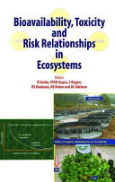 Bioavailability  Toxicity  and Risk Relationship in Ecosystems
