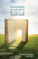 Caminando a Traves de La Biblia
