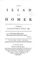 The Iliad of Homer  Translated by Alexander Pope  Esq      Volume the First   sixth