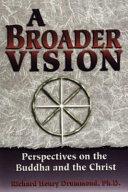 A Broader Vision Book