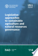 Legislative approaches to sustainable agriculture and natural resources governance