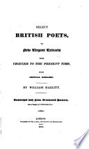 Select British Poets Or New Elegant Extracts From Chaucer To The Present Time With Critical Remarks