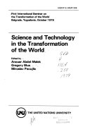 Science and Technology in the Transformation of the World