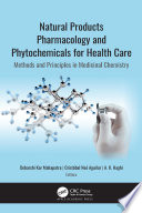 Natural Products Pharmacology and Phytochemicals for Health Care