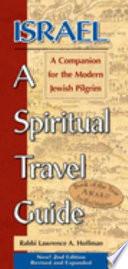 Israel--a Spiritual Travel Guide