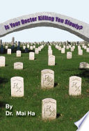 Is Your Doctor Killing You Slowly