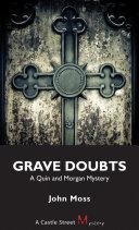 Grave Doubts
