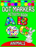 Dot Markers Activity Book ABC Animals