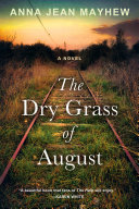 Pdf The Dry Grass of August