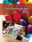 English Language Arts the Kindergarten Way
