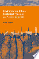 Environmental Ethics Ecological Theology And Natural Selection Book PDF