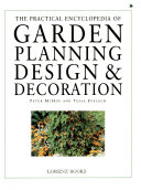 The practical encyclopedia of garden planning, design & decoration