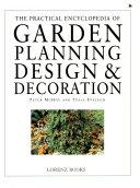 The Practical Encyclopedia of Garden Planning  Design   Decoration