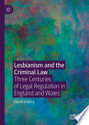 Lesbianism and the Criminal Law