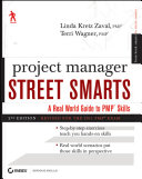 Project manager street smarts a real world guide to PMP skills