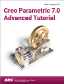 Creo Parametric 7 0 Advanced Tutorial