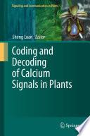 Coding and Decoding of Calcium Signals in Plants