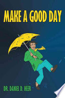 Make A Good Day Book PDF