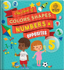 Big Book of Colors  Shapes  Numbers   Opposites