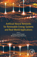 Artificial Neural Networks for Renewable Energy Systems and Real-World Applications