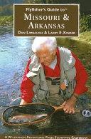 Flyfisher s Guide to Missouri   Arkansas