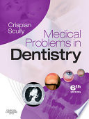 """Medical Problems in Dentistry E-Book"" by Crispian Scully"