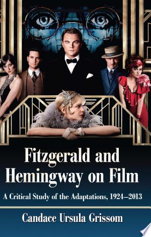 Fitzgerald and Hemingway on Film Free eBooks - Free Pdf Epub Online
