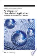 Nanopores for Bioanalytical Applications Book