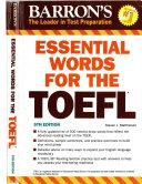 Barron's Essential Words for the TOEFL, 5th Edition, Steven J. Matthiesen,2011