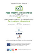 Assuring the Integrity of the Food Chain  Turning Science Into Solutions  Program   Book of Abstracts  FoodIntegrity 2017 Conference  Parma  10 11 Maggio 2017