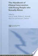 Handbook Of Clinical Intervention With Young People Who Sexually Abuse Book PDF