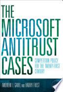 The Microsoft Antitrust Cases