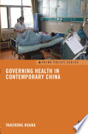 Governing Health in Contemporary China Book