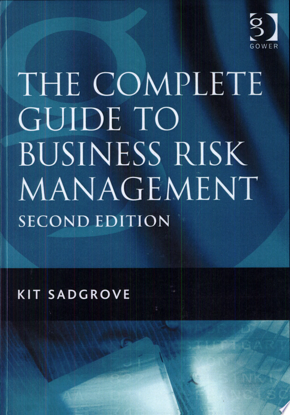 The Complete Guide to Business Risk