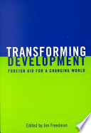 Transforming Development  : Foreign Aid for a Changing World