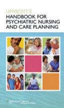 Lippincott s Handbook for Psychiatric Nursing and Care Planning Book